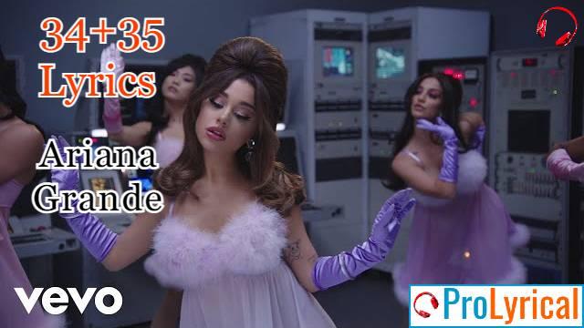 34+35 Lyrics - Ariana Grande