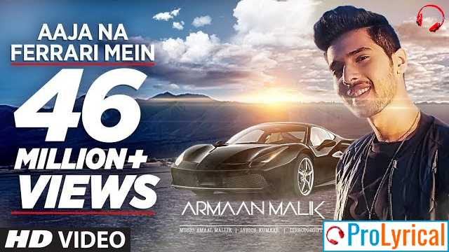 Aaja Na Ferrari Mein Lyrics by Armaan Malik