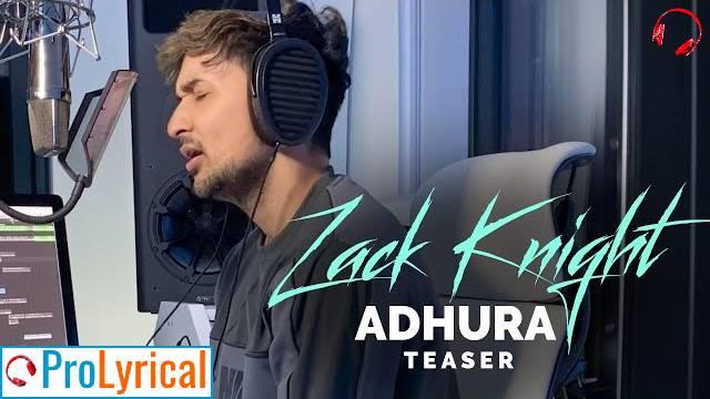 Adhura Lyrics - Zack Knight   Sunny