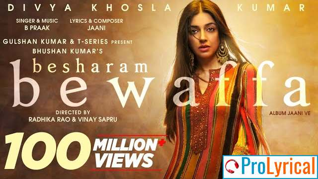 Besharam Bewafa Lyrics - Jaani Ve