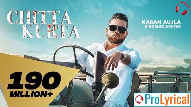 Chitta Kurta Lyrics - Karan Aujla & Gurlez Akhtar