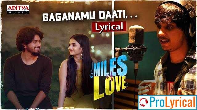 Gaganamu Daati Lyrics - Miles of Love | Yasaswi Kondepudi