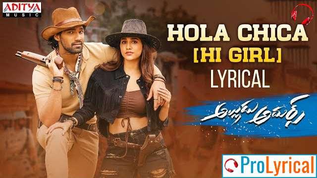 Hola Chica (Hi Girl) Lyrics - Jaspreet Jasz | Alludu Adhurs