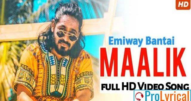 Maalik Lyrics - Emiway