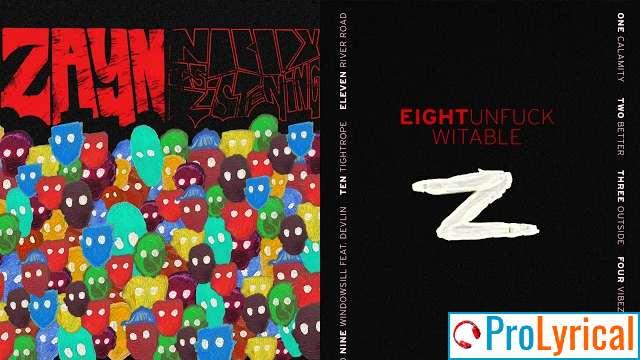 Nobody Is Listening Lyrics - Zayn Malik