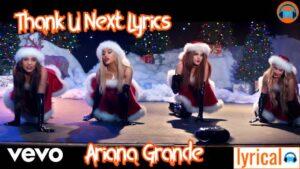 Thank U Next Lyrics in English – Ariana Grande