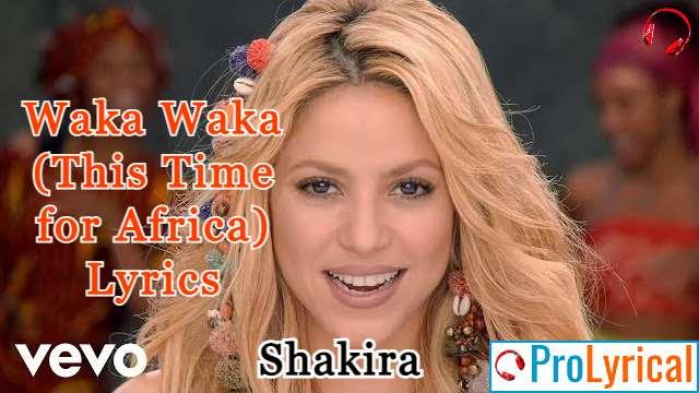 Waka Waka (This Time for Africa) Lyrics - Shakira