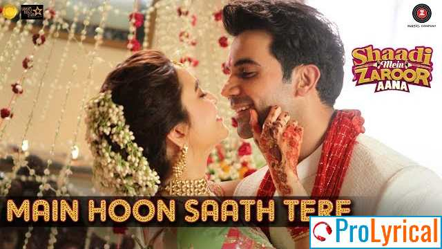 Main Hoon Saath Tere Lyrics - Arijit Singh