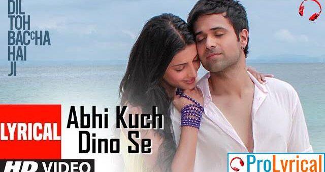 Abhi Kuch Dino Se Lyrics - Mohit Chauhan