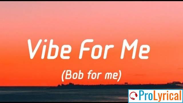 Its The Bob For Me Lyrics - Tiktok Song