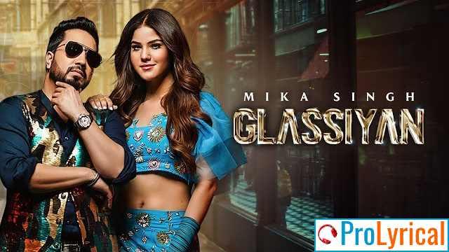 Glassiyan Lyrics - Mika Singh