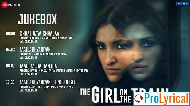 Mahi Mera Ranjha Lyrics - The Girl On The Train