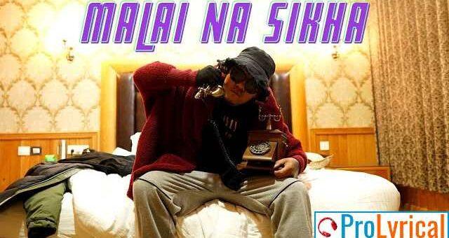 Malai Na Sikha Lyrics - UNB