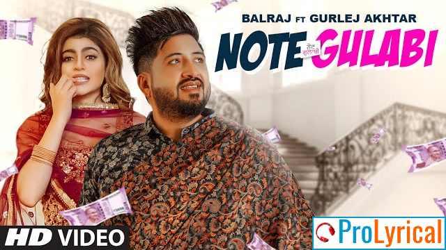 Note Gulabi Lyrics - Balraj & Gurlej Akhtar