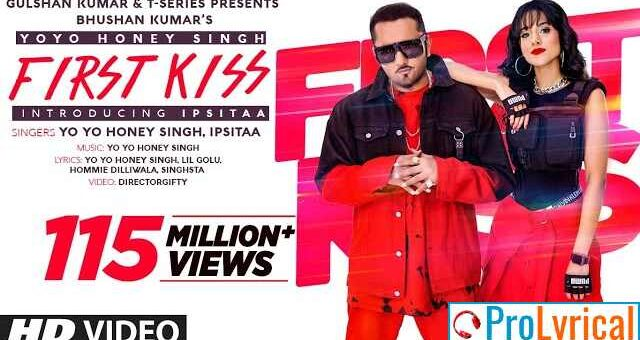 Pyar Ki Pehli Kiss Lyrics - Yo Yo Honey Singh