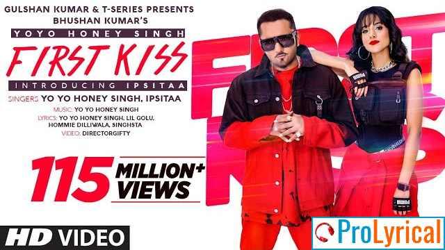 Pyar Ki Pehli Kiss Lyrics - Yo Yo Honey Singh