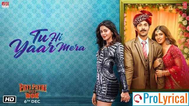 Tu Hi Yaar Mera Lyrics - Arijit Singh & Neha Kakkar
