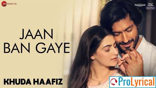 Aap Ki Tareef Mein Kya Kahen Lyrics - Khuda Haafiz