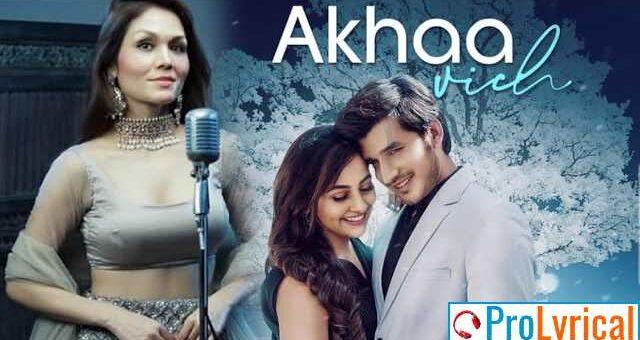 Akhaa Vich Lyrics - Sonu Kakkar