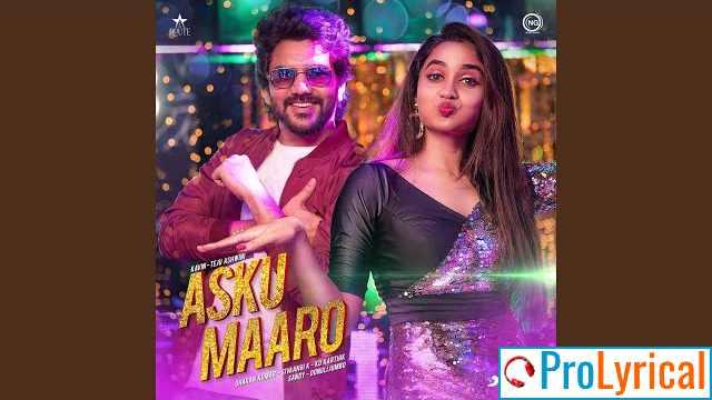 Asku Maaro Lyrics in English & Tamil - Dharan Kumar & Sivaangi
