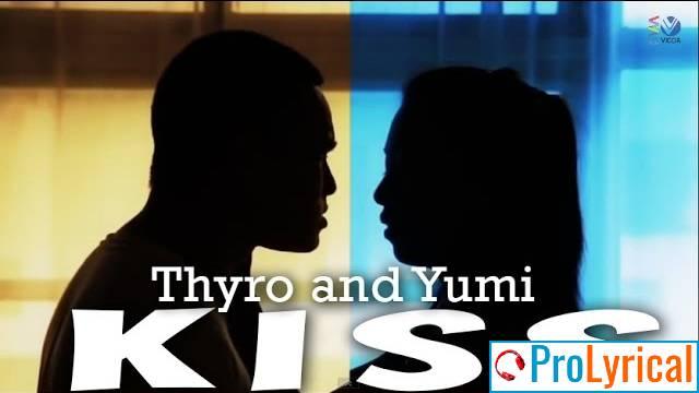 Hold Me Close By Your Side Lyrics - Thyro & Yumi