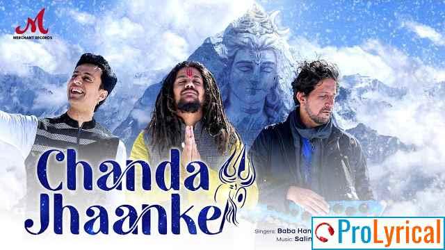 Chanda Jhaanke Lyrics - Hansraj Raghuwanshi & Salim Merchant