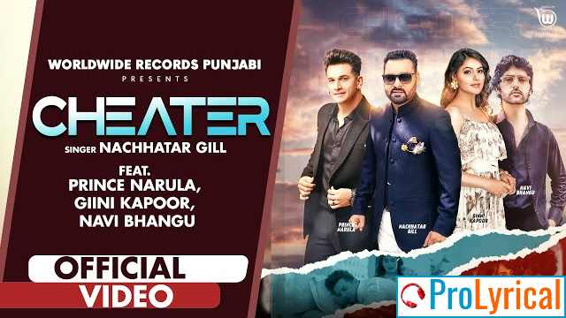 Cheater Lyrics - Nachhatar Gill