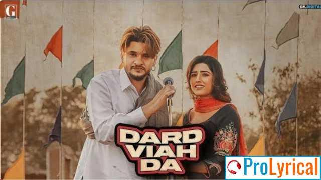 Dard Viah Da Lyrics - Vadda Grewal & Deepak Dhillon