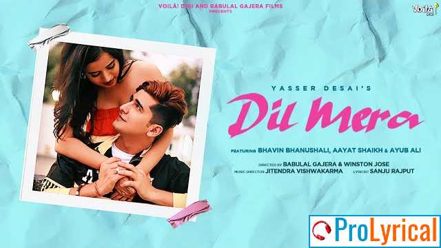 Dil Mera Lyrics - Yasser Desai