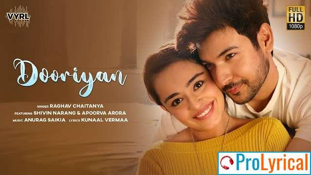 Dooriyan Lyrics - Raghav Chaitanya | Apoorva Arora