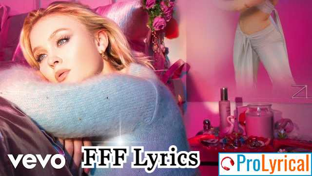 FFF Lyrics - Zara Larsson | Poster Girl