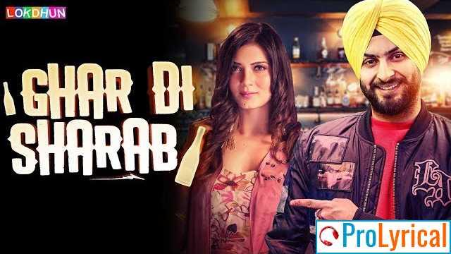 Ghar Di Sharab Lyrics - Dilpreet Singh