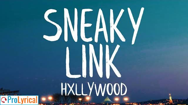 Girl I Can Be Your Sneaky Link Lyrics - Hxllywood ft. Glizzy G