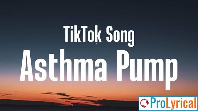 Asthma Pump Lyrics - Tay Money | Tiktok Song