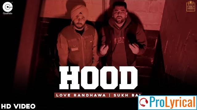 Hood Lyrics - Love Randhawa