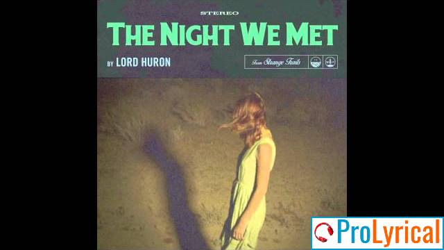 I Had All and Then Most of You Lyrics - Lord Huron