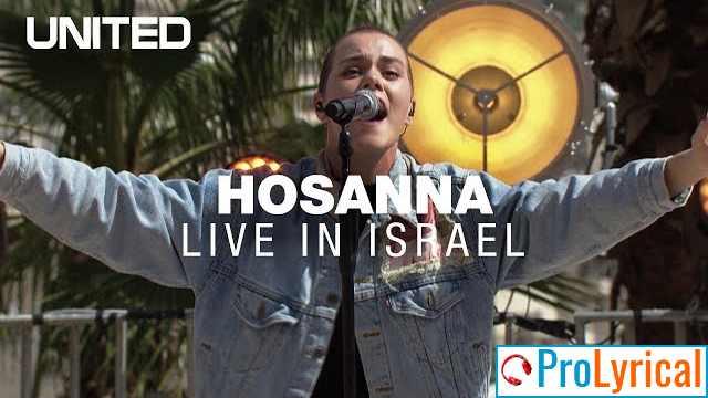 I See The King Of Glory Lyrics - Hosanna