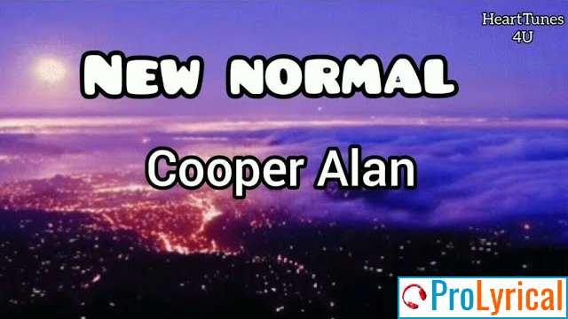 I'm Getting Used to This Beautiful View Lyrics - Cooper Alan