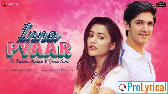 Inna Pyar Me Tenu Kardi Lyrics - Aishwarya Pandit