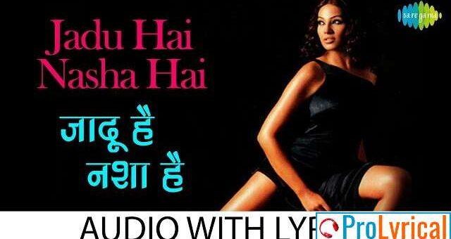 Jadu Hai Nasha Hai Lyrics - Shreya Ghoshal