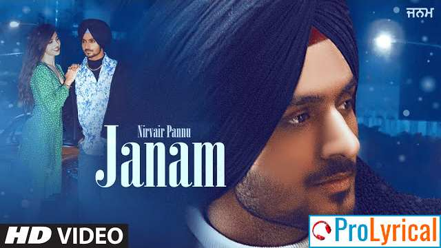 Janam Lyrics - Nirvair Pannu