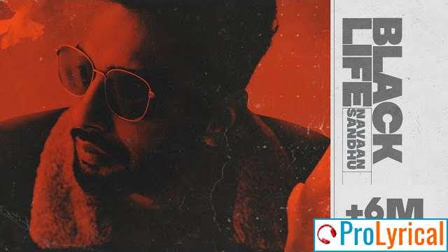 Jatt Di Black Life Vich Goriye Lyrics - Navaan Sandhu