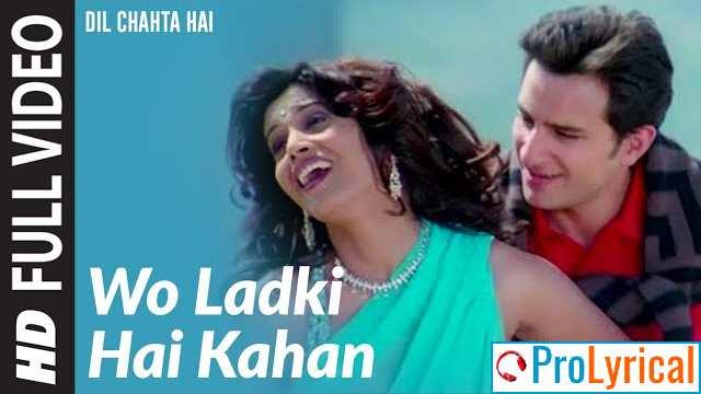Jise Dhundta Hu Main Har Kahin Lyrics - Dil Chahta Hai