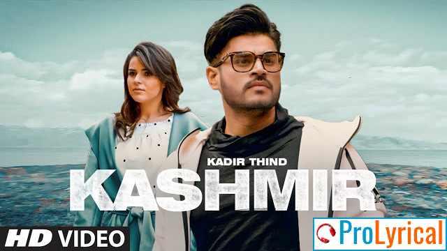 Kashmir Lyrics - Kadir Thind