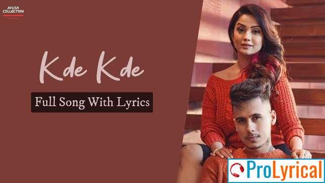 Kde Kde Lyrics - Harvi & Adaa Khan