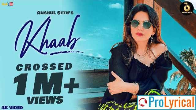 Khaab Lyrics - Anshul Seth