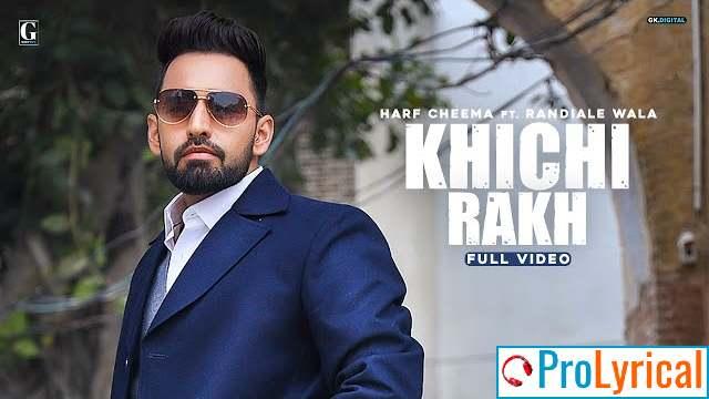 Khichi Rakh Lyrics - Harf Cheema