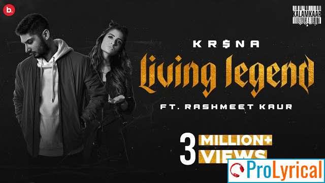 Living Legend Lyrics - Krsna ft. Rashmeet Kaur  Still Here