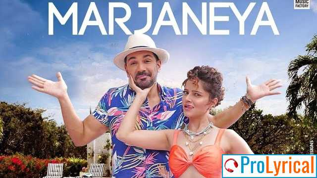 Marjaneya Lyrics - Neha Kakkar   Abhinav Shukla & Rubina Dilaik