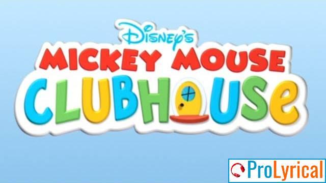 Mickey Mouse Clubhouse Theme Song Lyrics - Disney Junior